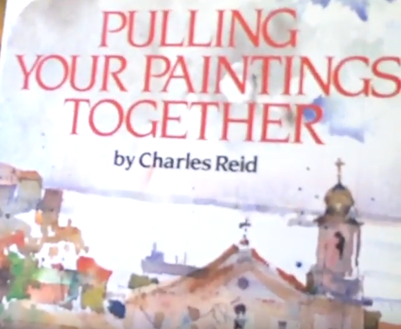 Pulling your paintings together by Charles Reid, book cover.