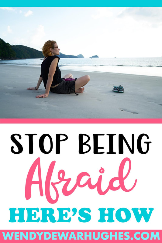 The Art of the Luscious Life - Stop Being Afraid - Here's How